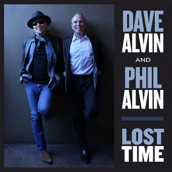 Dave and Phil Alvin - 'Lost Time'