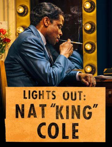 Lights Out:Nat King Cole